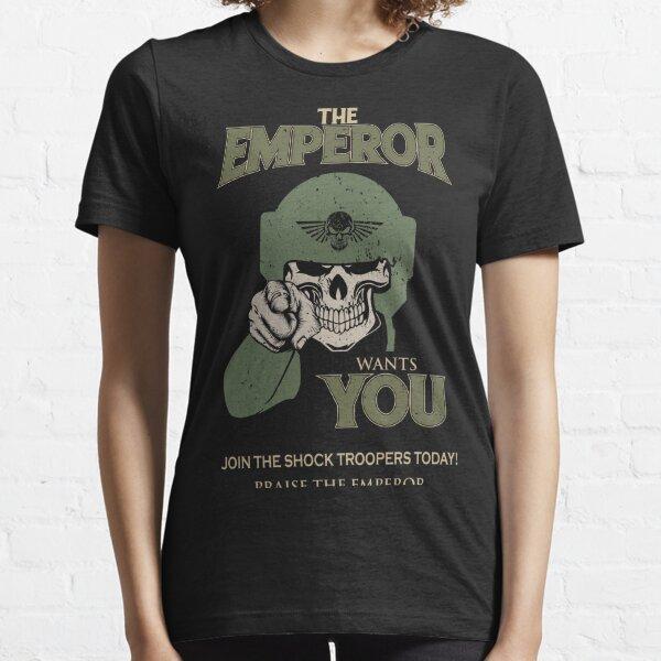 Cadia - L'empereur vous veut! T-shirt essentiel
