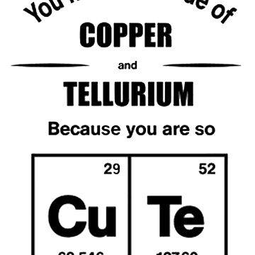 CuTe Fun Chemistry Periodic Table Joke by GeekStreet
