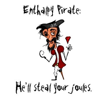 Enthalpy Pirate by GeekStreet