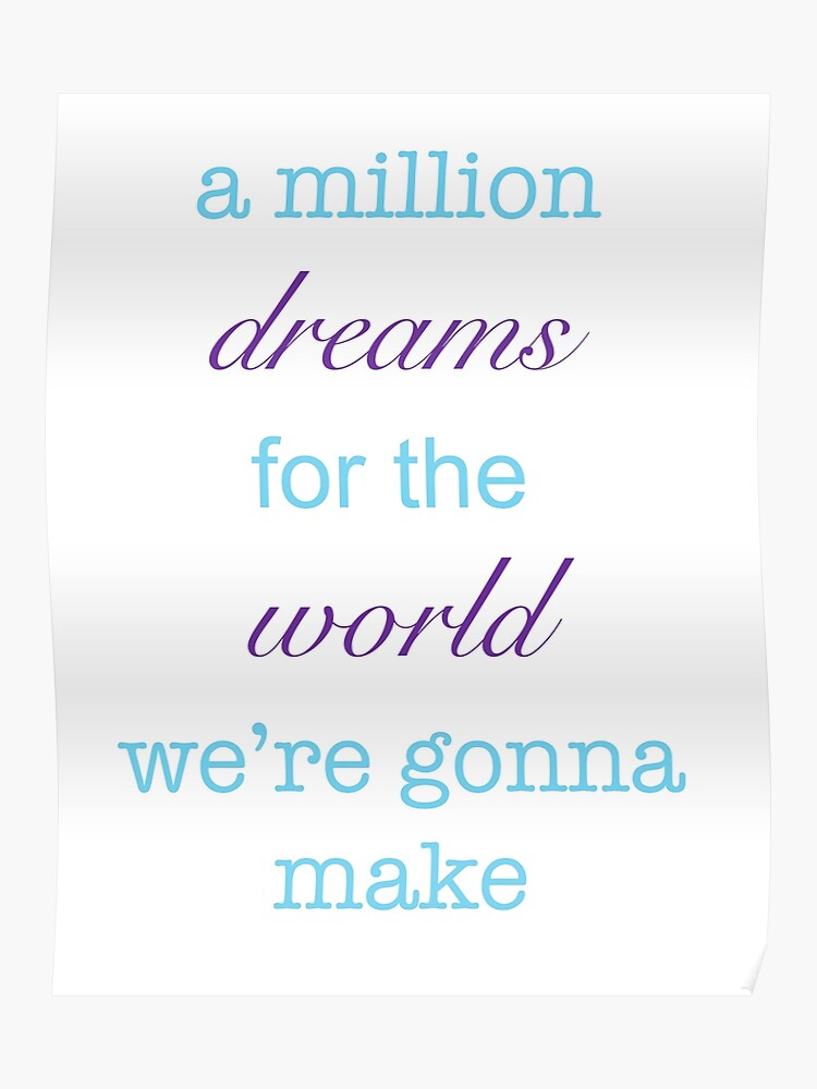 image relating to A Million Dreams Lyrics Printable known as A Million Needs Lyrics Poster
