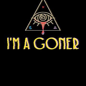 I'M A GONER by DarkChild