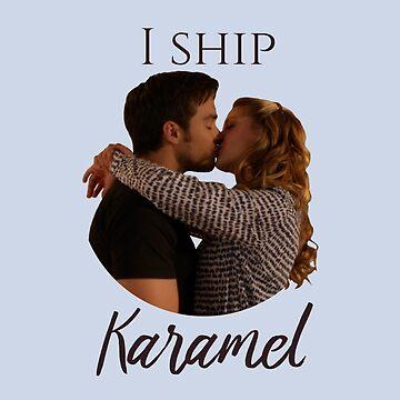 I ship Karamel by AHappyBeginning