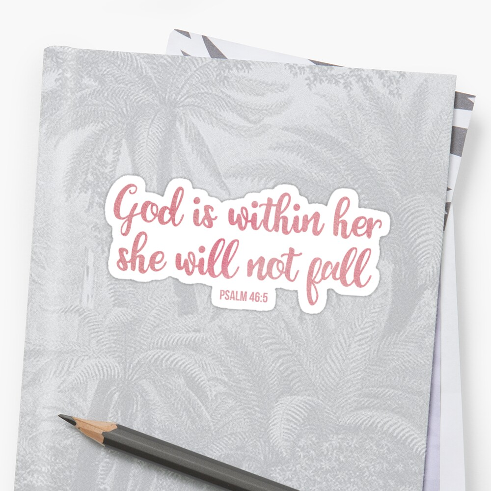 God is within her she will not fall - Christian quote - pink watercolor handwriting  by ChristianStore