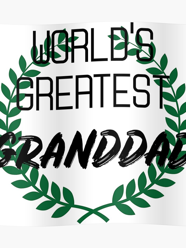 Grandpa Grandfather T Shirt Funny Best Gift Fathers Day Birthday For Poster