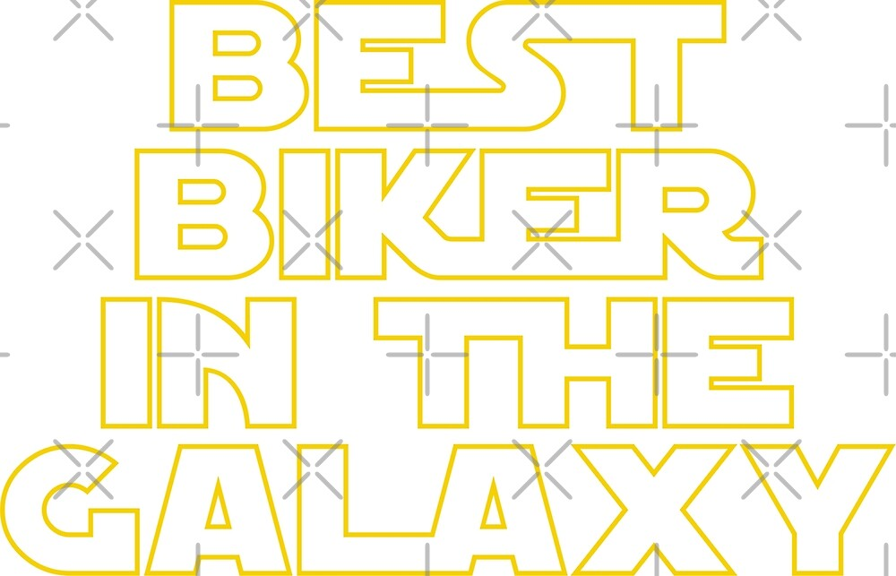 Best Biker in the Galaxy by MBK13