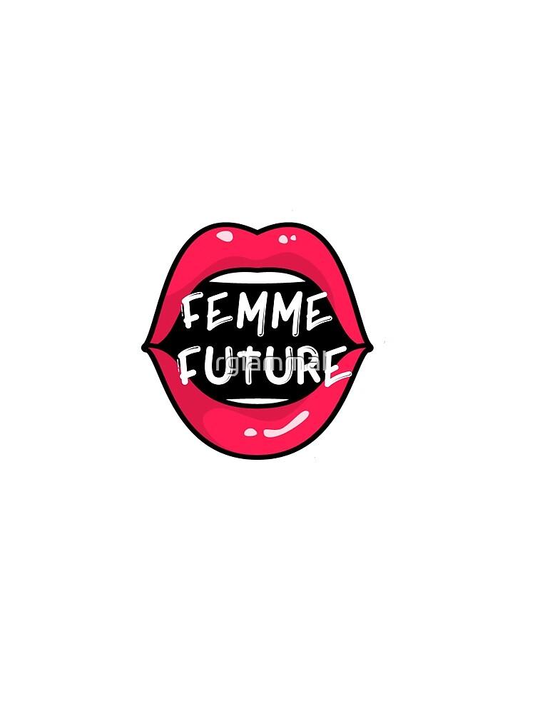 FEMME FUTURE by rgiammal