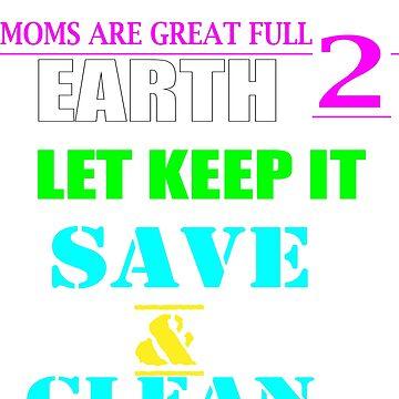 moms Earth day shirt 2018 by kaunjunetwork