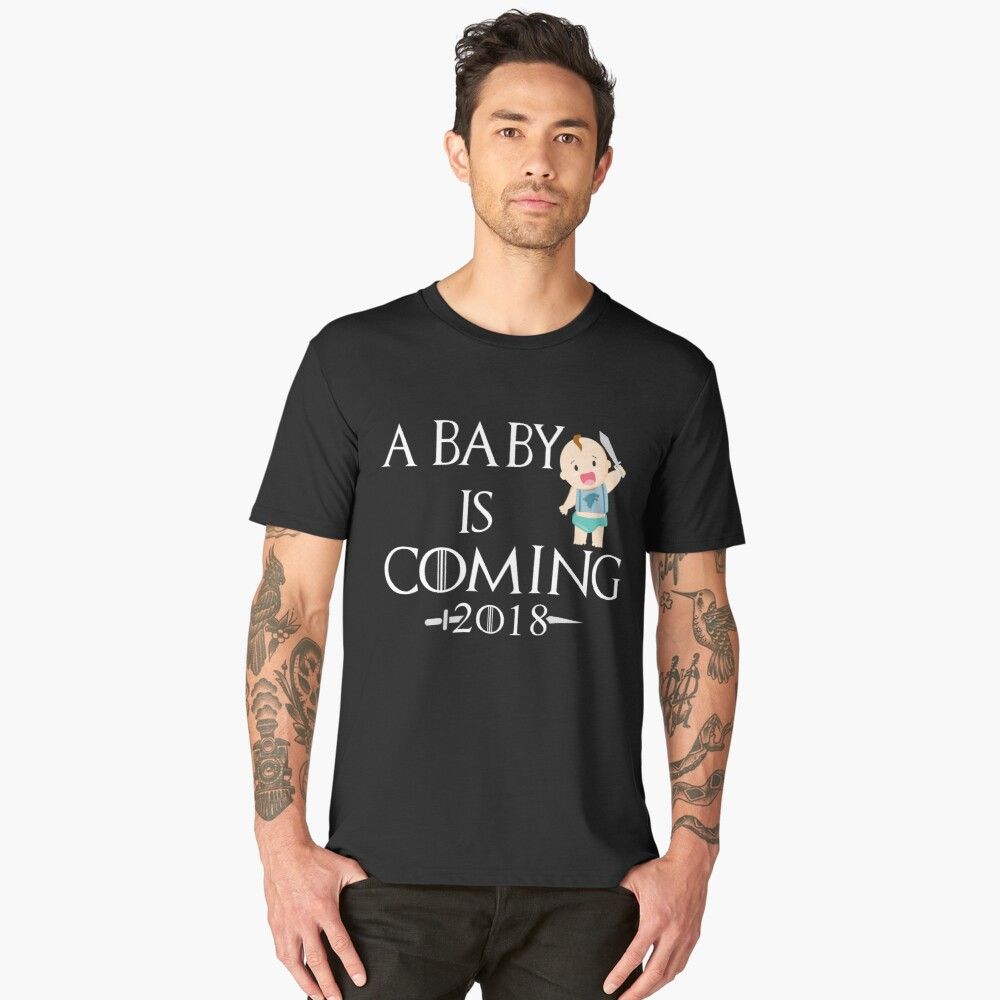 A Baby is coming 2018 Shirt - Gift Men's Premium T-Shirt Front