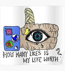 How many likes is my life worth? Poster