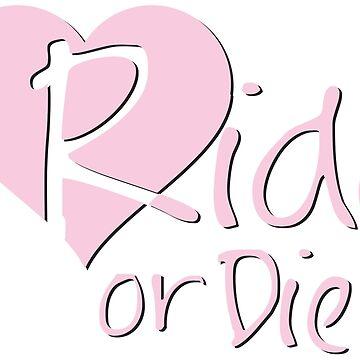 Ride or Die - Pink by DynastyGear