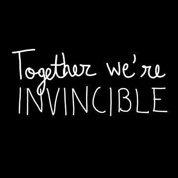 Together we're invincible by georginaleger