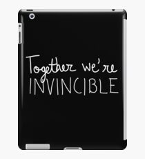 Together we're invincible iPad Case/Skin