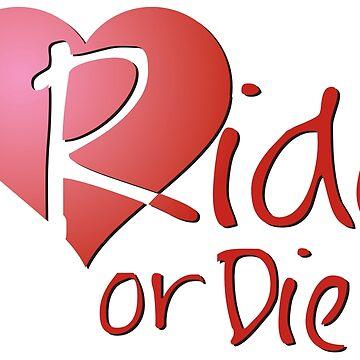 Ride or Die - Red by DynastyGear