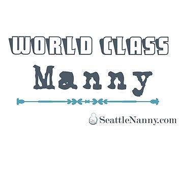 World Class Manny Seattle Nanny Network by joyfuldesigns55
