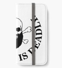 Ignorance is deadly iPhone Wallet/Case/Skin