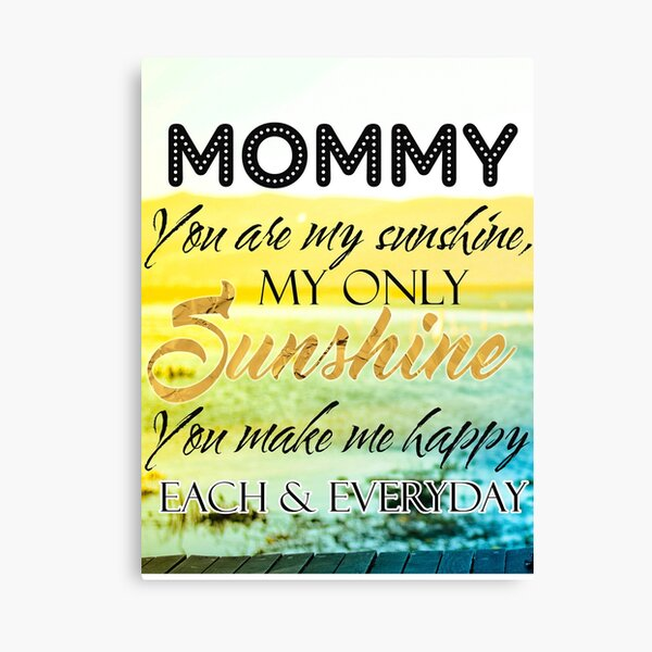 Mommy You Are My Sunshine Canvas Print
