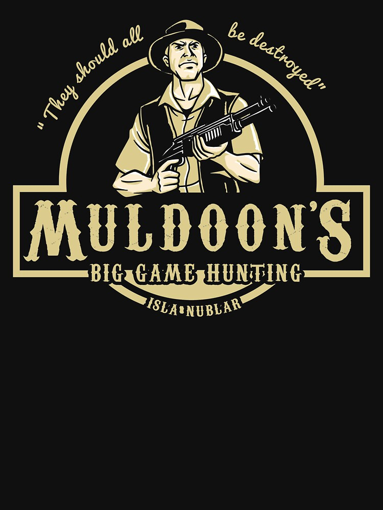 MULDOON'S BIG GAME HUNTING | Unisex T-Shirt