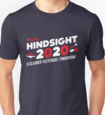 Hindsight 2020 (Vote 2020 Election) Unisex T-Shirt