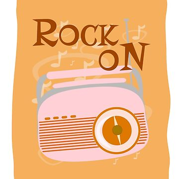Rock On Retro Radio Design by mytshirtfort