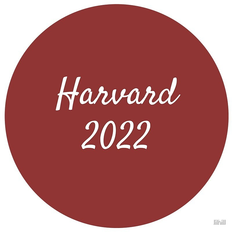 Harvard - Class of 2022 by lilhill
