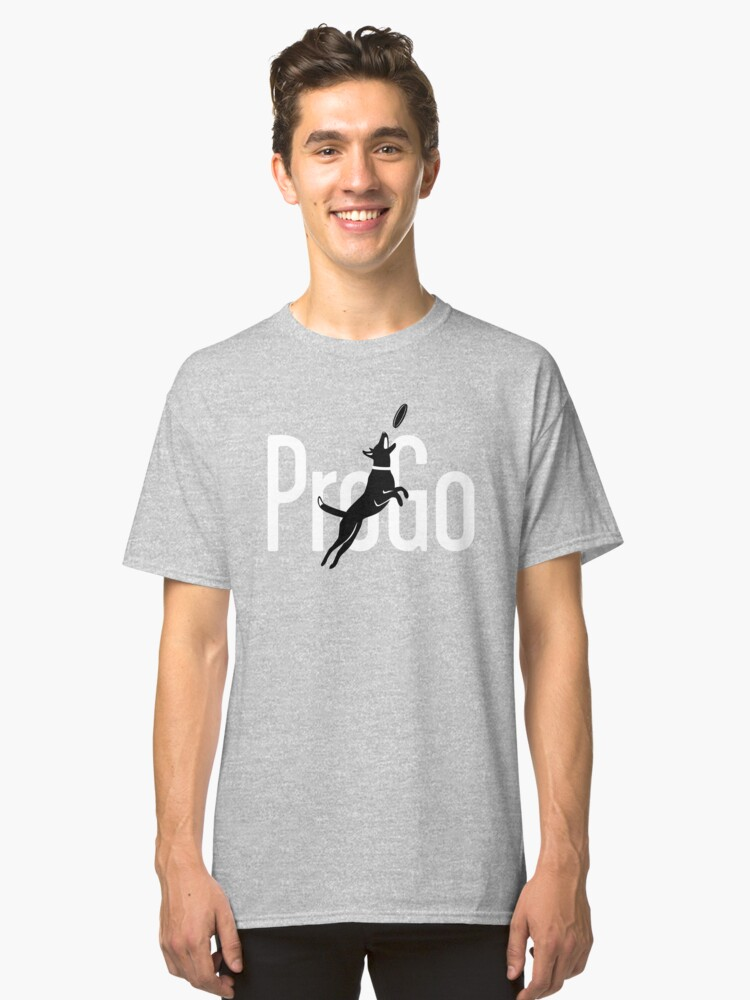 ProGo Merch Black Dog White Text Classic T-Shirt Front