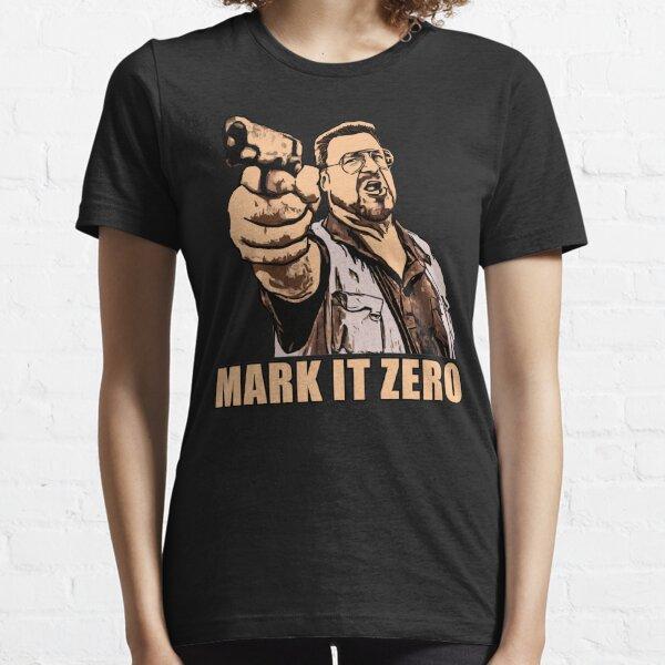 mark it zero walter sobchak Essential T-Shirt
