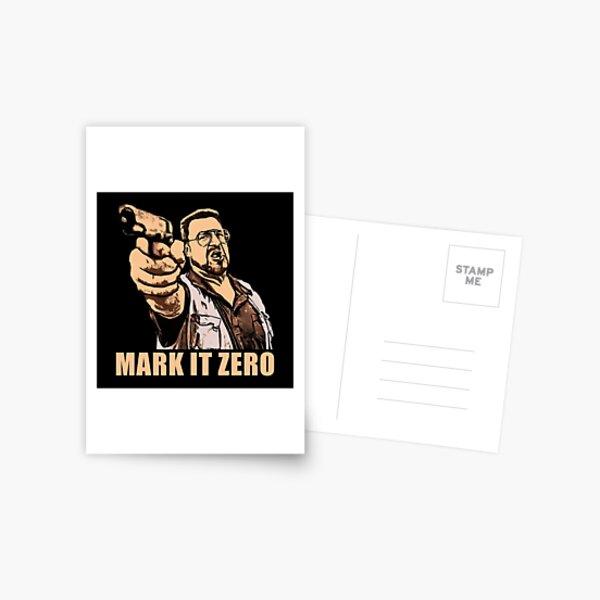 mark it zero walter sobchak Postcard