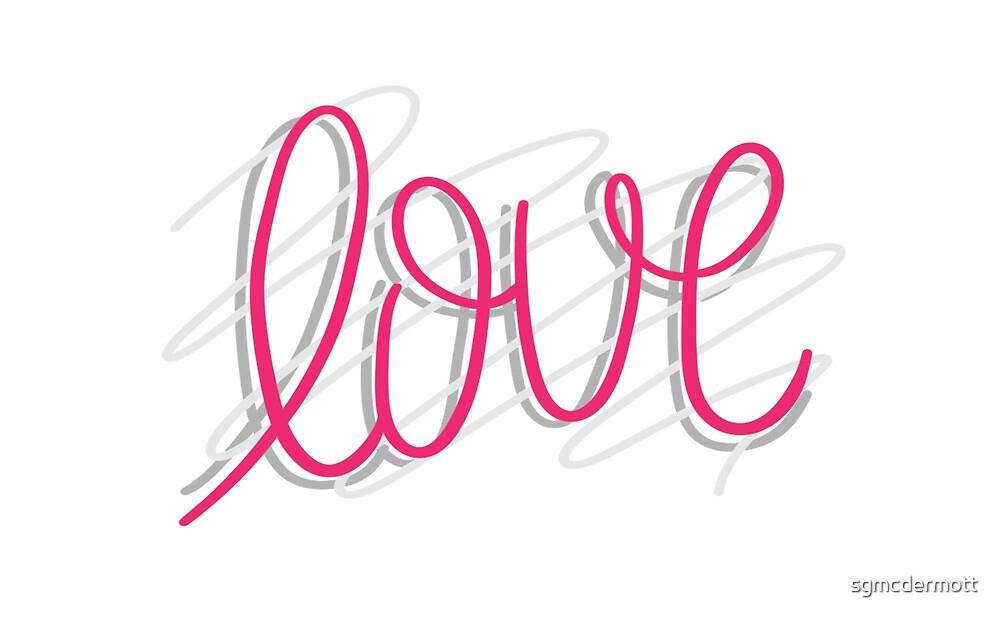 Love by sgmcdermott