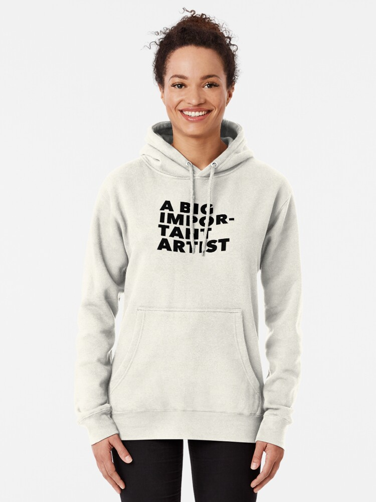 Alternate view of A BIG IMPORTANT SHIRT - black text Pullover Hoodie