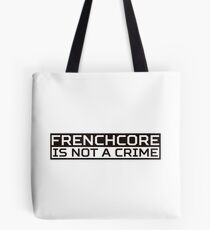 Frenchcore White Tote Bag