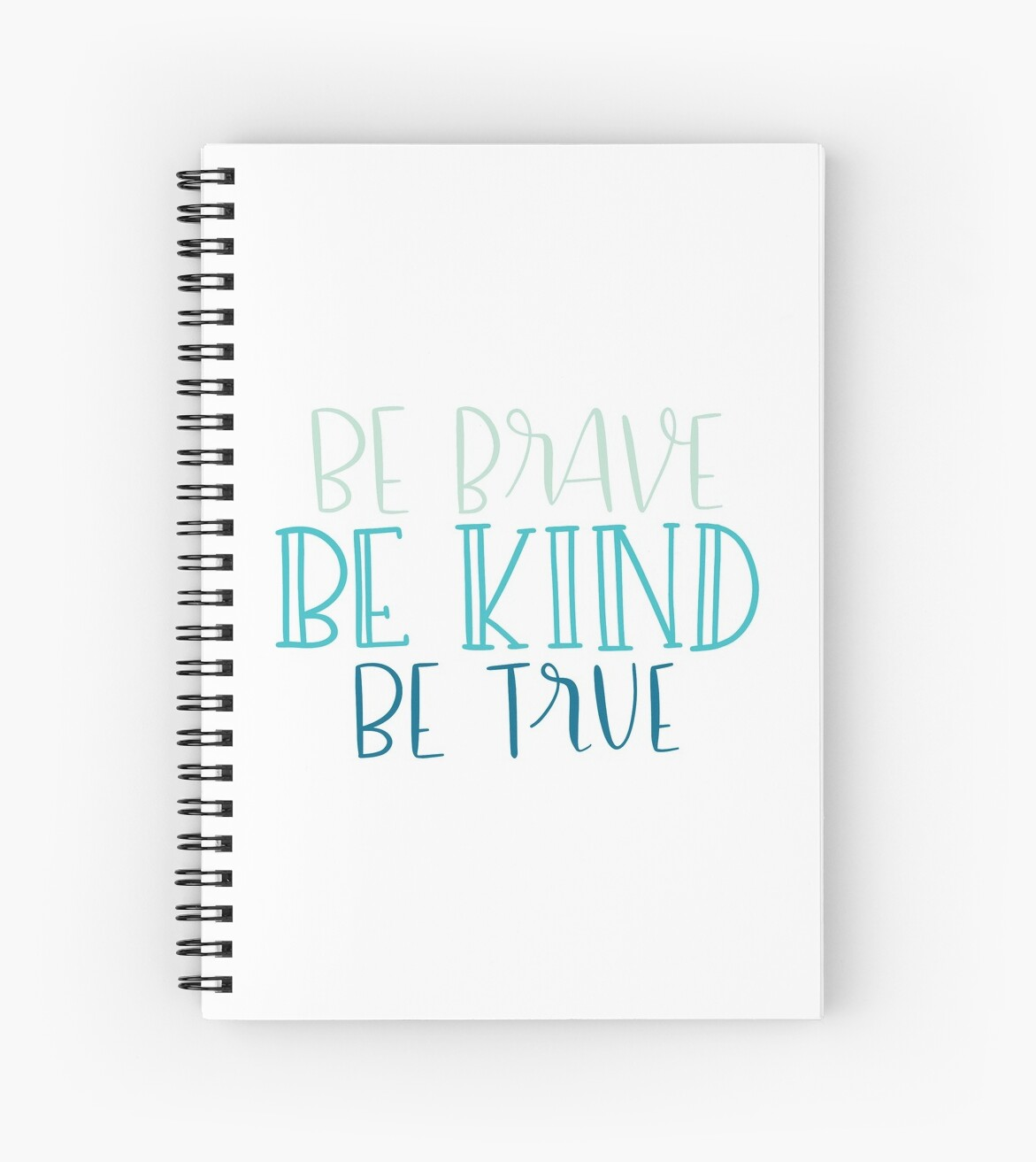Be Kind, Be Brave, Be True by greenoriginals