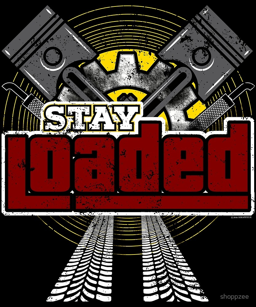 Trucker Shirt Stay Loaded Trucker Gift Trucker Dad Shirt by shoppzee