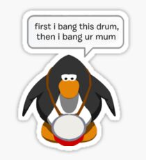 first i bang this drum Sticker