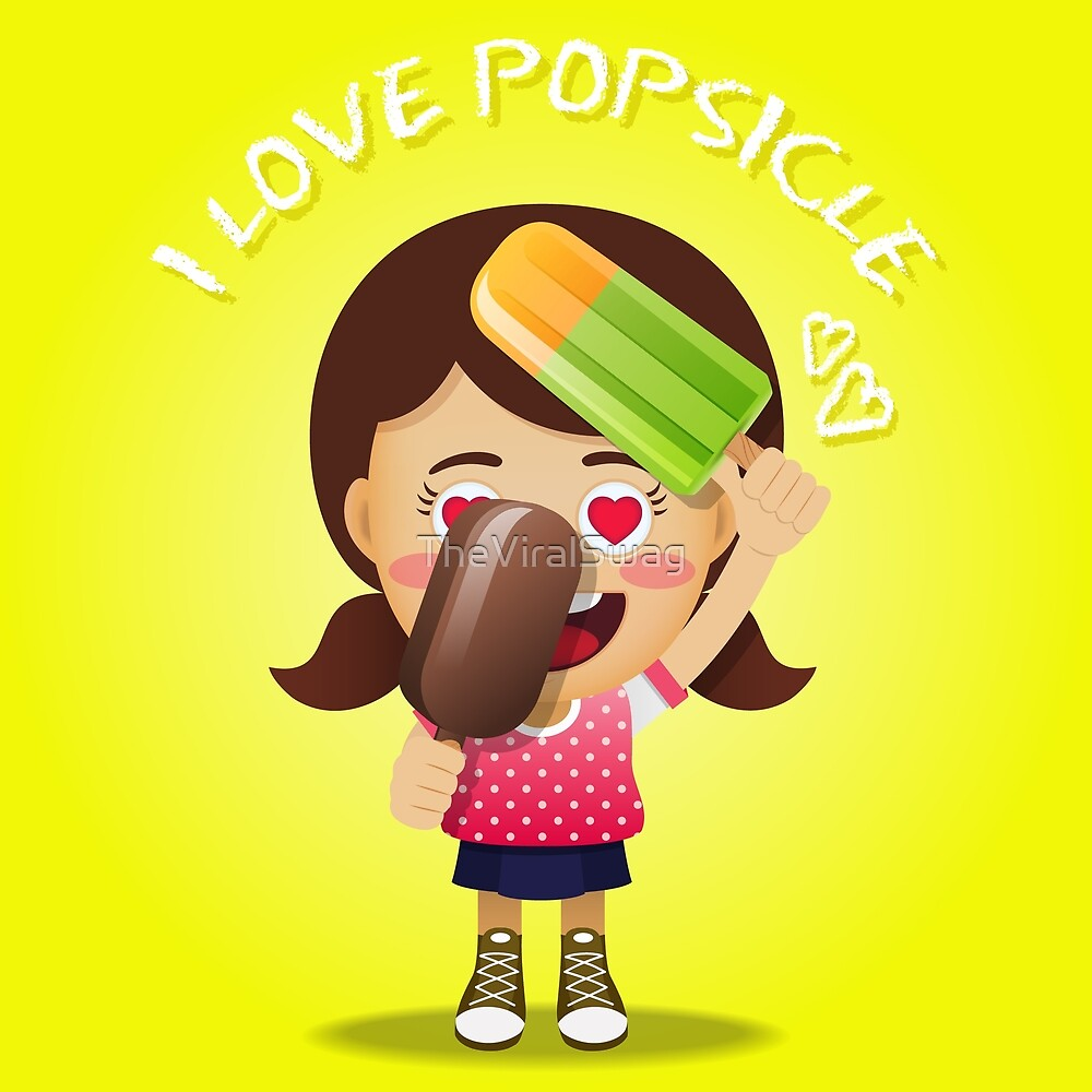 Popsicle Girl Loves Popsicle! by TheViralSwag