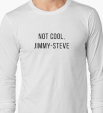 not cool, j.s. - shameless Long Sleeve T-Shirt