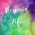 Mermaid Life by marquisdusoleil