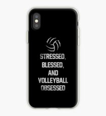 Stressed, Blessed, And Volleyball Obsessed Funny Volleyball Quotes iPhone Case