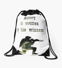 History is written by the winners Drawstring Bag