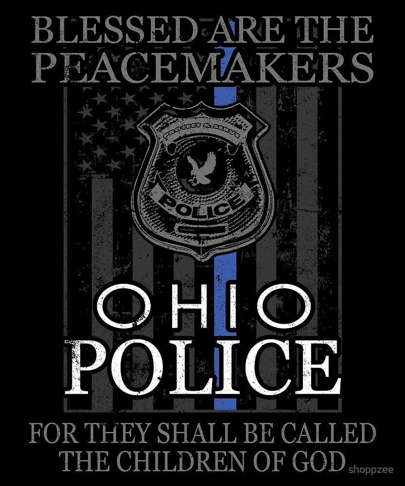 Ohio Police Support Peacemakers Police Mom Shirt by shoppzee