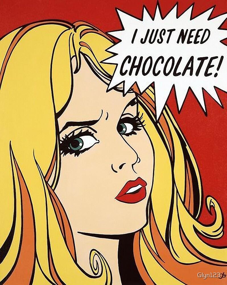 Chocolate - I Just Need Chocolate- Cartoon Humour by Glyn123