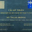 Friendship Bridge, Mekong Area of Viet Nam by Bev Pascoe