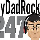 My Dad Rocks 24/7 - Silver by quitegr8