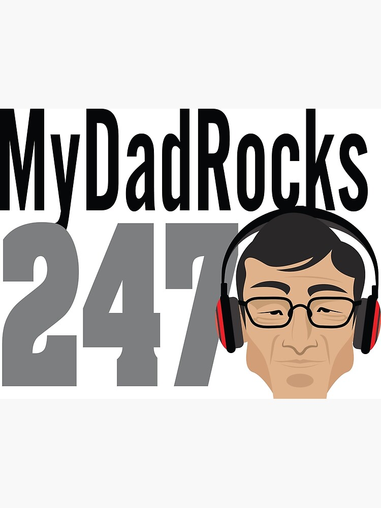My Dad Rocks 24/7 - Silver by quitegr8
