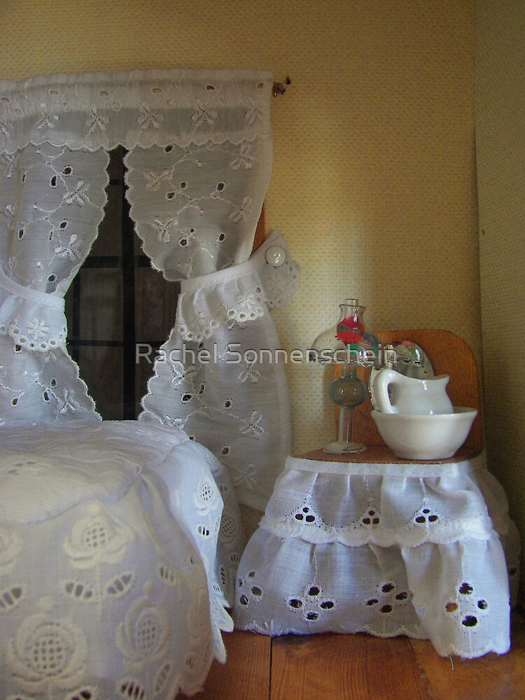 I live in a dollhouse with lace for curtains. . .  by Rachel Sonnenschein