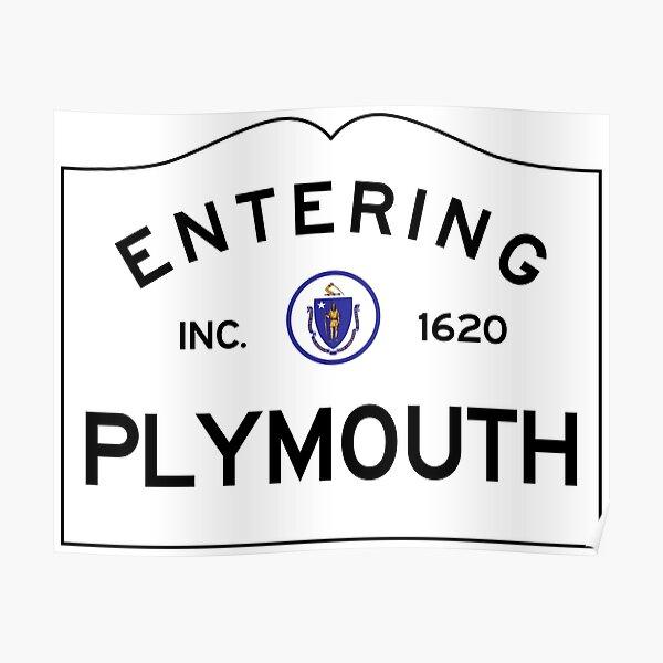 Entering Plymouth Massachusetts - Commonwealth of Massachusetts Road Sign  Poster