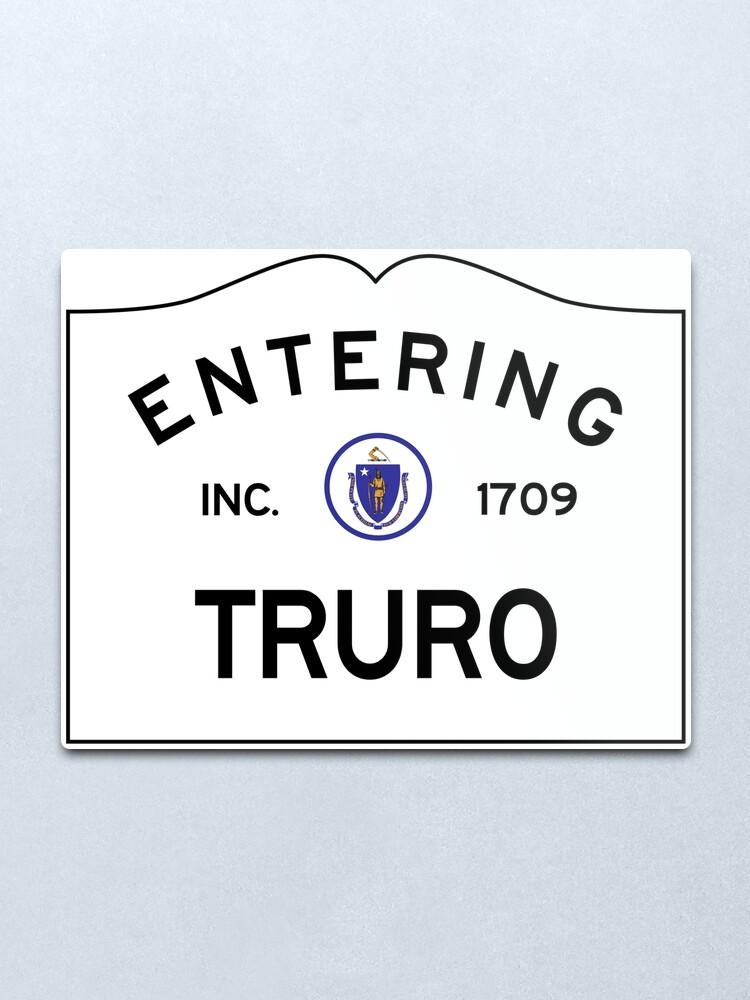 Alternate view of Entering Truro Massachusetts - Commonwealth of Massachusetts Road Sign Metal Print