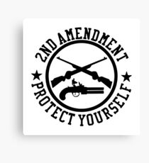 2nd Amendment Protect Yourself Canvas Print
