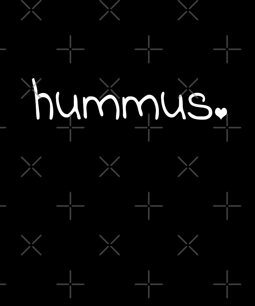 Hummus - Funny vegan gift by Luna-May