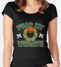 Fear My Wreath - Funny Christmas Gift Santa Claus Naughty List Women's Fitted Scoop T-Shirt