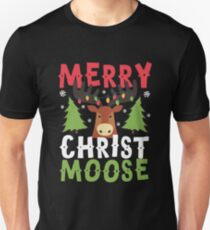 Merry Christ Moose - Funny Christmas Gift Idea Christmas Humor Unisex T-Shirt